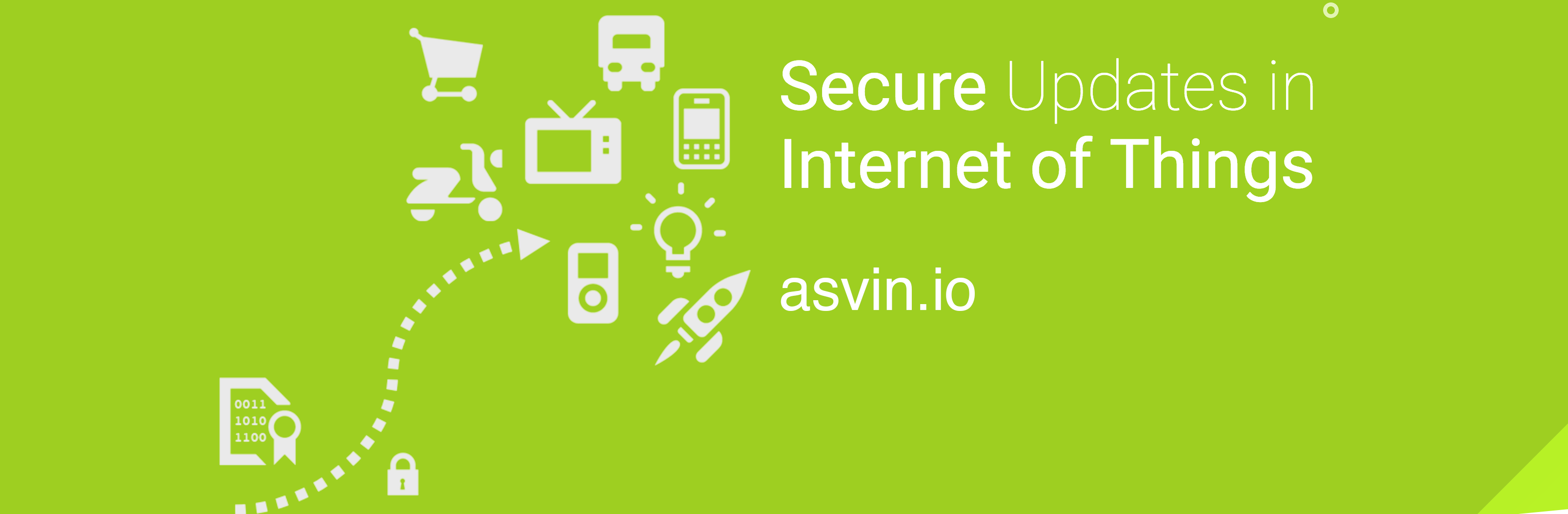 asvin.io – Our Mission to Secure Update Distribution in the Internet of Things